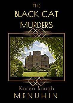 The Black Cat Murders: A Cotswolds Country House Murder (Heathcliff Lennox Book 2) by [Karen Baugh Menuhin]