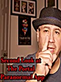 Second Look at The Portal Paranormal app