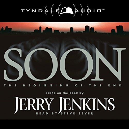 Soon: The Beginning of the End audiobook cover art