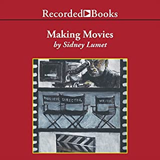 Making Movies                   By:                                                                                                                                 Sidney Lumet                               Narrated by:                                                                                                                                 Richard M. Davidson                      Length: 7 hrs and 23 mins     80 ratings     Overall 4.8