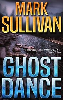 Ghost Dance by [Mark Sullivan]