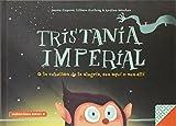 Tristania Imperial: o la rebelión de la alegria, aquí o allí: 5 (Libros para la educación...