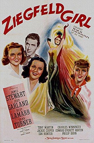 Ziegfeld Girl, Judy Garland, James Stewart, Hedy Lamarr, Lana Turner, 1941 - Foto-Reimpresión película Posters 24x36 pulgadas - sin marco