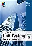 The Art Of Unit Testing: Deutsche Ausgabe, 2. Auflage (German Edition)