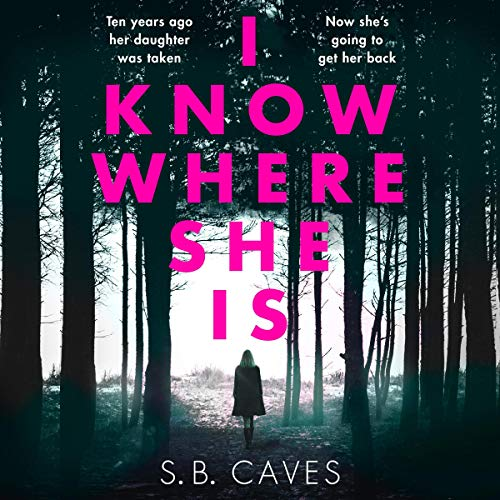 I Know Where She Is audiobook cover art