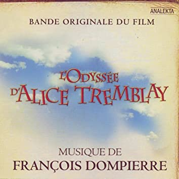 L'Odysée d'Alice Tremblay [Original Soundtrack]