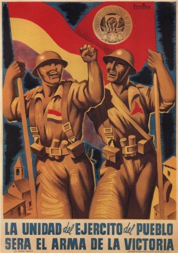 Póster de reproducción A3 brillante de la guerra civil española 1936-39 de la propaganda de la unidad del ejército popular será el arma de la victoria, 250 g/m²