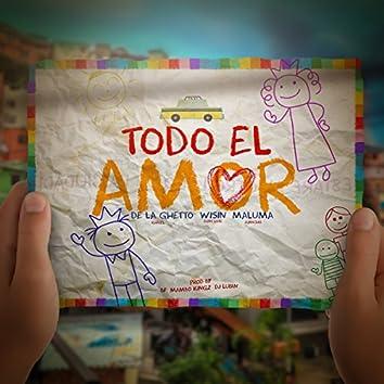 Todo El Amor (feat. Maluma & Wisin)