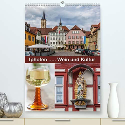 Iphofen - Wein und Kultur (Premium, hochwertiger DIN A2 Wandkalender 2021, Kunstdruck in Hochglanz)