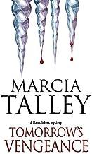 Tomorrow's Vengeance (A Hannah Ives Mystery) by Marcia Talley (2014-09-01)