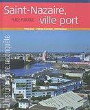Saint-Nazaire, ville-port - Place Publique, Hors-série