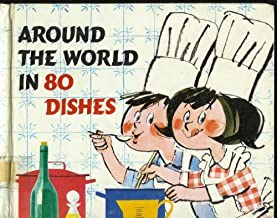 Around the World in 80 Dishes,