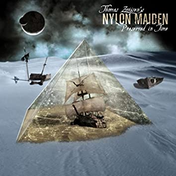 Nylon Maiden: Preserved in Time