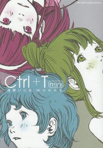 Initiative Ctrl + T mini Asano get WORKS (BIG SPIRITS COMICS SPECIAL) (2010) ISBN: 4091835775 [Japanese Import]