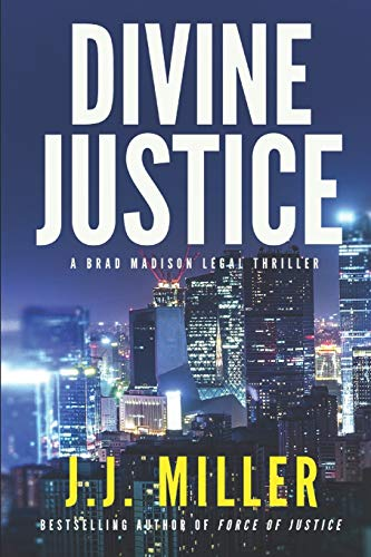 Divine Justice (Brad Madison Legal Thriller Series, Band 2)