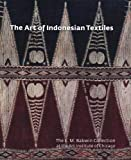 The Art of Indonesian Textiles: The E. M. Bakwin Collection at the Art Institute of Chicago (Museum Studies)