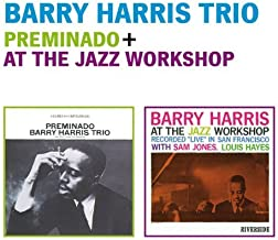 Trio: Preminado + At The Jazz Workshop by Barry Harris (2012-09-18)