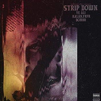Strip Down (feat. Kalan.FrFr, DCMBR)