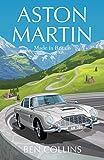 Aston Martin: Made in Britain (English Edition)