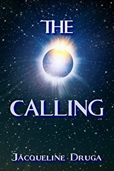 The Calling by [Jacqueline Druga]