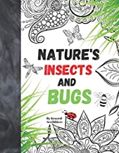 Nature's Insects And Bugs By Krazed Scribblers: Relaxing Crawlers Coloring Book For Adult Grown-Ups With Creatures And Mandalas For Stress Free Coloring