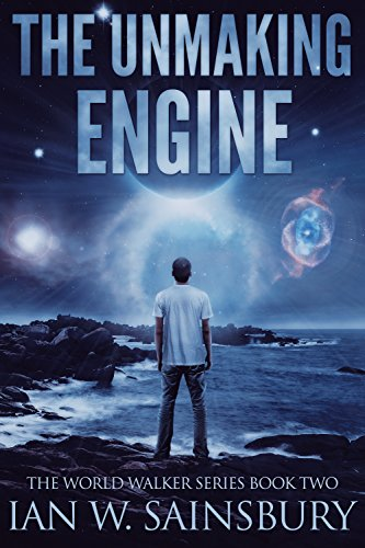 The Unmaking Engine by Sainsbury, Ian W. ebook deal