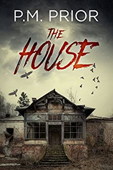 The House by [P.M. Prior, D.P. Prior]