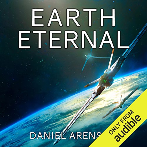 Earth Eternal     Earthrise, Book 9              By:                                                                                                                                 Daniel Arenson                               Narrated by:                                                                                                                                 Jeffrey Kafer                      Length: 9 hrs and 34 mins     136 ratings     Overall 4.5