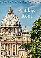 Antikes Rom (Tischkalender 2022 DIN A5 hoch): Historische Sehenswuerdigkeiten inklusiv Planer. (Geburtstagskalender, 14 Seiten )