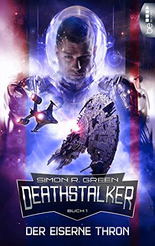 Der Eiserne Thron: Deathstalker - Buch 1 (Die Legende von Owen Todtsteltzer)