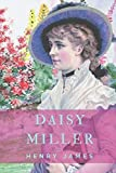 Henry James : Daisy Miller: Daisy Miller : A study in two parts