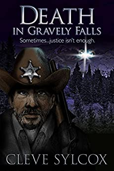 Death, In Gravely Falls: Sometimes, Justice Isn't Enough by [Cleve Sylcox, Mark Oliver]