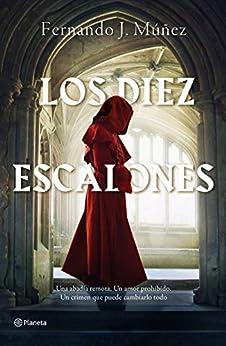 Los Diez Escalones (Autores Españoles e Iberoamericanos) PDF EPUB Gratis descargar completo