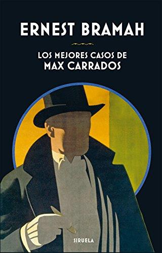 Los mejores casos de Max Carrados: 354 (Libros del Tiempo)