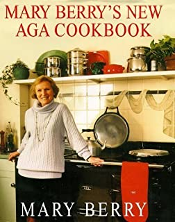 Mary Berry's New Aga Cookbook by Berry, Mary (1999) Hardcover