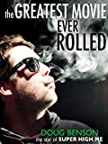 The Greatest Movie Ever Rolled