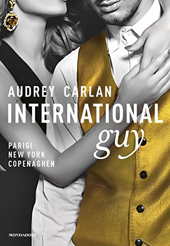 International guy. Parigi, New York, Copenaghen (Vol. 1)