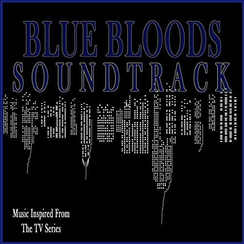 Blue Bloods Soundtrack (Music Inspired from the TV Series)