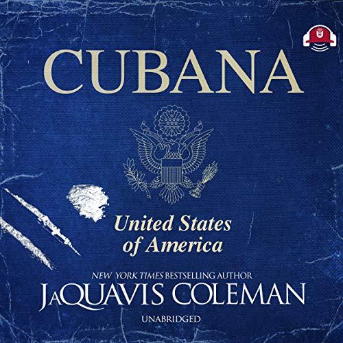 Cubana Audiobook By JaQuavis Coleman cover art
