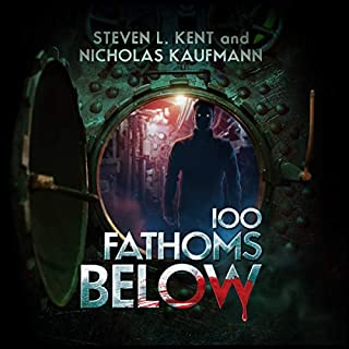 100 Fathoms Below                   Written by:                                                                                                                                 Steven L. Kent,                                                                                        Nicholas Kaufmann                               Narrated by:                                                                                                                                 Shawn Compton                      Length: 8 hrs and 36 mins     Not rated yet     Overall 0.0