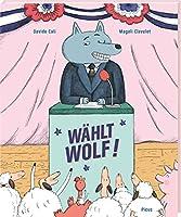 Waehlt Wolf!