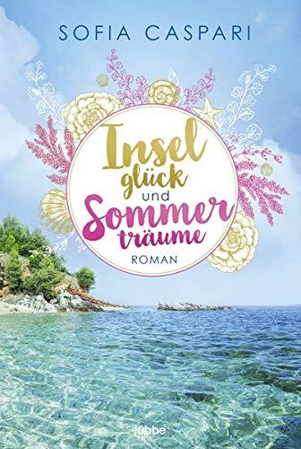 Inselglück und Sommerträume: Kroatien-Roman