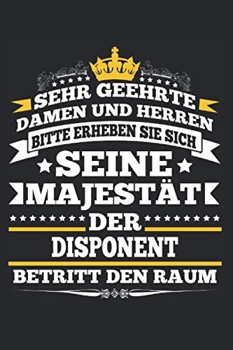 Der Disponent Betritt Den Raum: Notizbuch Planer Tagebuch Schreibheft Notizblock - Geschenk-Idee für Angestellte, Lagerist, Logistiker. Versand Handel ... x 22.9 cm, 6
