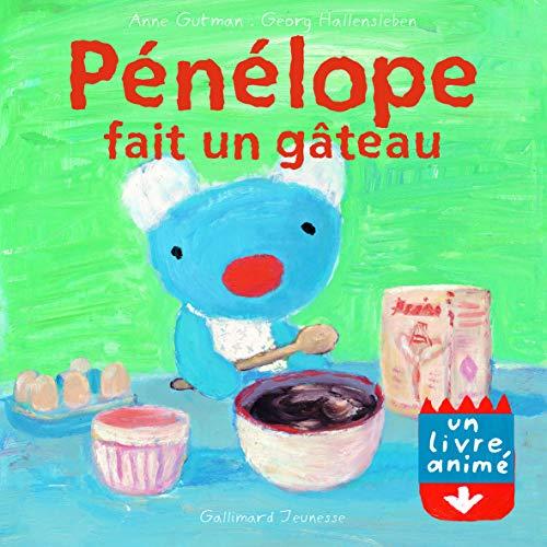 Pénélope fait un gâteau Un livre animé - De 2 à 3 ans