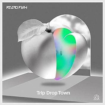 Trip Drop Town