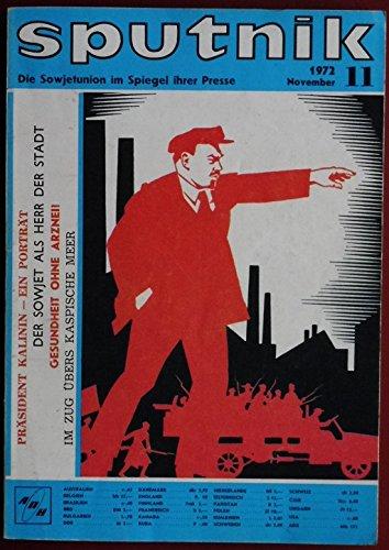 Sputnik Zeitschrift. November 1972, Heft 11, Die Sowjetunion im Spiegel ihrer Presse