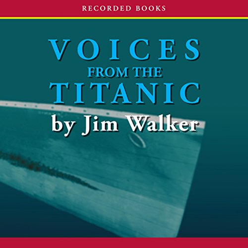 Voices From the Titanic audiobook cover art