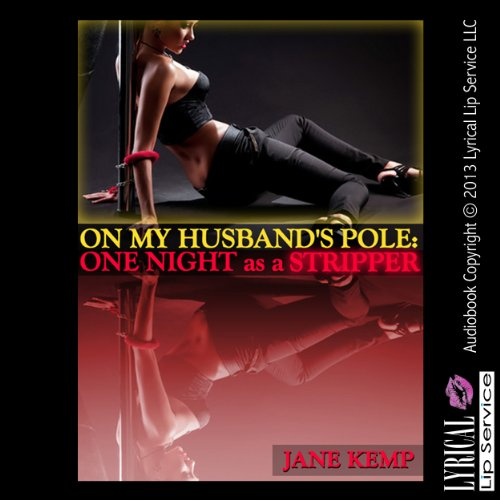 On My Husband's Pole - One Night as a Stripper  By  cover art