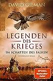 Legenden des Krieges: Im Schatten des Falken (Thomas Blackstone 7)