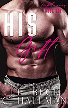 His Gift (Instalovers Book 1) by [J.L. Beck, C. Hallman]